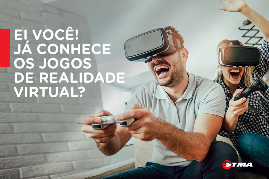 Ei você! Já conhece os jogos de realidade virtual?