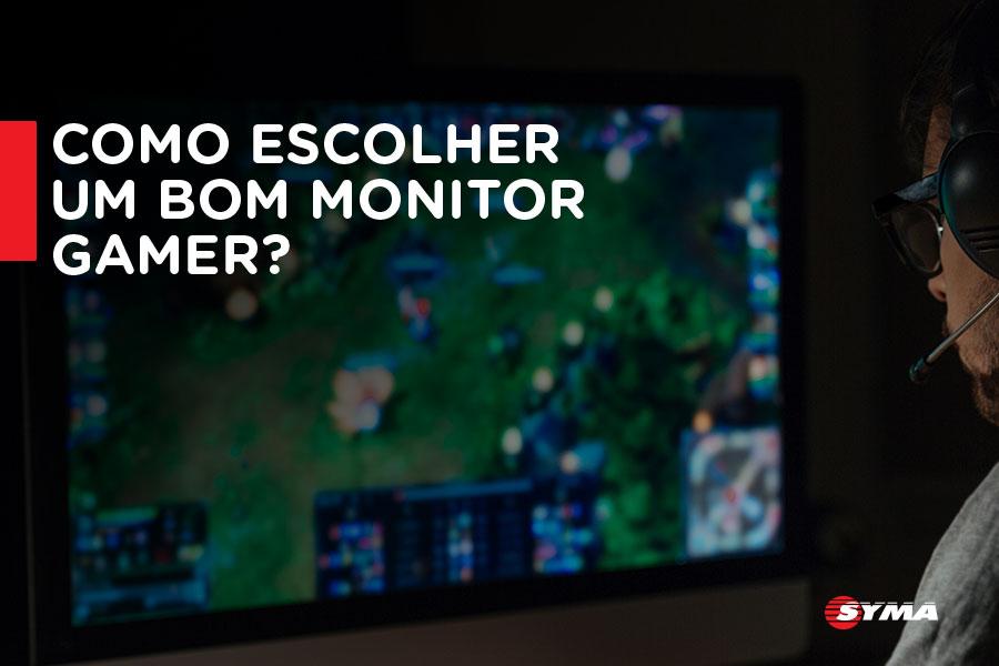 Como escolher um bom monitor gamer?