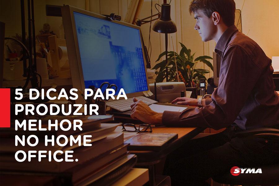 5 dicas para produzir melhor no home office