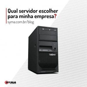 Qual servidor escolher para minha empresa ?