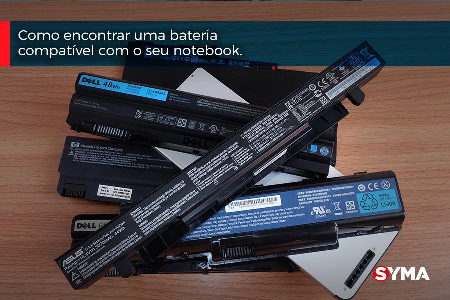 Como encontrar uma bateria compatível com o seu notebook