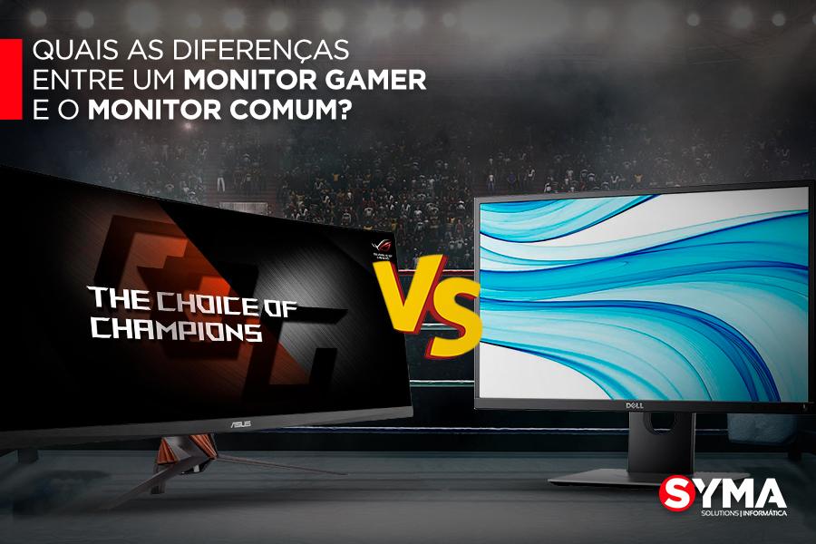 Quais as diferenças entre um monitor gamer e o monitor comum?