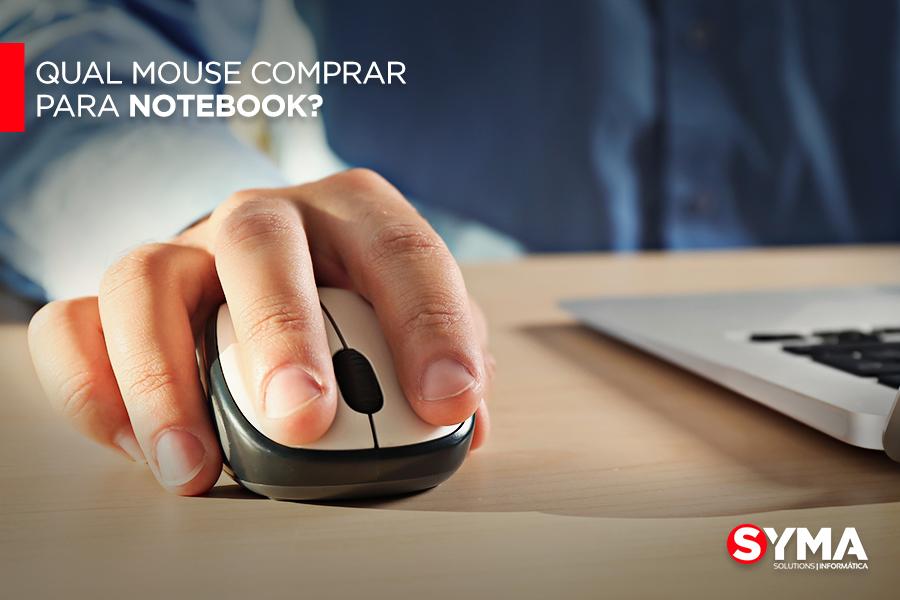 Qual mouse comprar para notebook?